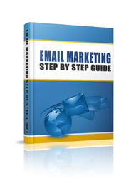 Email Marketing Step By Step Guide